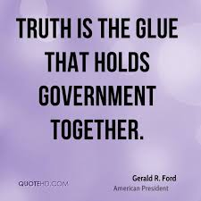 Truth Quotes Classy Gerald R Ford Quotes QuoteHD