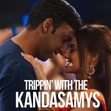 Trippin' with the kandasamys (2021). Reonur8dce5o M