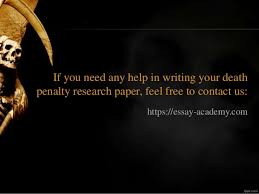 death penalty research paper writing ideas  anti death penalty organization in the us 8