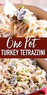 a tried and true recipe for one pot turkey tetrazzini quick and easy to make for the best healthy family dinner and it s pe