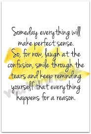 Everything Happens For A Reason Quotes Stunning Everything Happens For A Reason Quote Picture