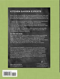 Kitchen Garden Magazine Kitchen Garden Experts Twenty Celebrated Chefs And Their Head