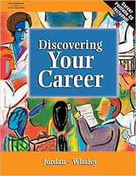 Discovering Your Career: Jordan, Ann, Whaley, Lynne: 9780538432023 ...
