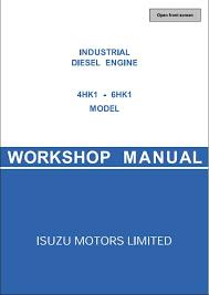 isuzu engine 4hk1 6hk1 workshop service repair manual a repair instant isuzu engine 4hk1 6hk1 workshop service repair manual this manual content all service repair maintenance troubleshooting procedures for