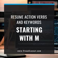 Job Seeker Resume Action Verbs And Keywords Starting With M