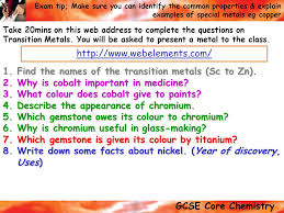 Transition Metals Key words; transition metals, smelting ...