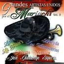 Grandes Artistas Unidos por el Mariachi, Vol. 2