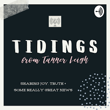 TIDINGS from Tanner Leigh