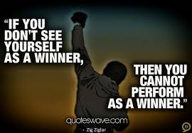 Winner Quotes Simple If You Don't See Yourself As A Winner You Cannot Perform As A