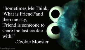 cookie monster quotes love.  Quotes Cookie Monster Quote On Quotes Love K