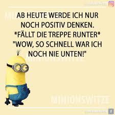 Immer Positiv Denken Minionswitze Und Sprüche Facebook