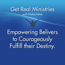 Get Real Ministries with Phillip Fields (podcast) - Phillip Fields | Listen  Notes