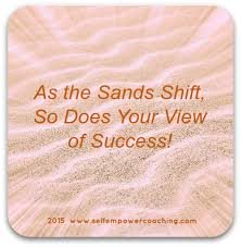 Career Success Definition Definition Of Success The Shifting Sands Of Success Self