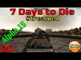 7 Days To Die Vending Machine New 48 Days To Die Streamed Episode 48 Vending Machines YouTube