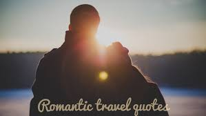 Quotes For Couples Custom 48 Romantic Travel Quotes For Couples