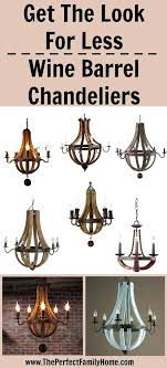 less expensive alternatives compared to the y and gorgeous wine barrel chandelier from restoration hardware