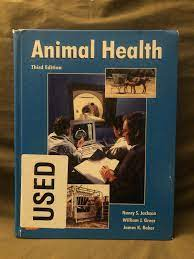 Animal Health by William J. Greer, Nancy S. Jackson and James K. Baker  (1999, Hardcover) for sale online