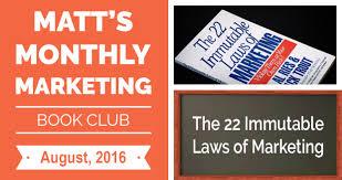 22 Immutable Laws Of Marketing The 22 Immutable Laws Of Marketing Matt Steffen
