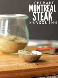 easy recipe for homemade montreal steak seasoning plus bonus homemade montreal en seasoning using es