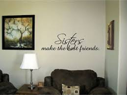 image is loading sisters make the best friends vinyl wall art  on vinyl wall art words stickers with sisters make the best friends vinyl wall art words decals stickers