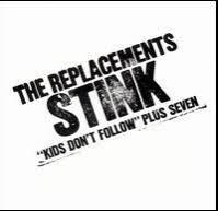 The <b>Replacements</b> - <b>Stink</b>   Punknews.org