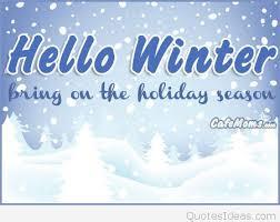 Holiday Season Quotes Fascinating Hello Winter Holiday Season