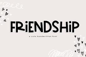 Friendship A Bold Cute Handwritten Font