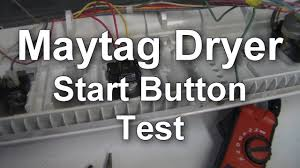 tag dryer won t start testing the start button