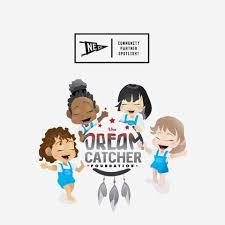 Dream Catcher Foundation Community Partner Spotlight The Dream Catcher Foundation Never 21