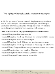 Top 8 physiotherapist assistant resume samples In this file, you can ref  resume materials for ...