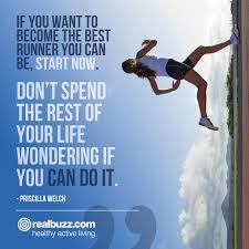 Wise words from former British marathon runner Priscilla Welch. Challenge  yourself t… | Inspirational running quotes, Running inspiration motivation,  Running quotes