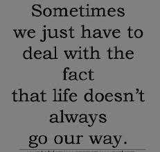 Sometimes In Life Quotes Sometimes In Life Quotes Sometimes In Life Quote Life Quotes 16