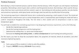 Solved Problem Statement Normalizing Is A Heat Treatment