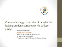 communicating your stories tips for great college application essays