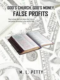 Gods Church Gods Money False Profits Ebook By M L Petty