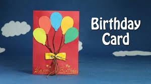 Handmade Birthday Card Diy Birthday Balloon Card Easy Crafts