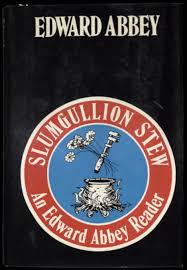 brave cowboy marriott library the university of utah slumgullion stew 1984 slumgullion stew an edward abbey reader