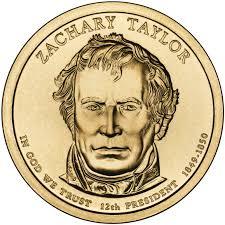 Zachary Taylor Presidential $1 Coin | U.S. Mint