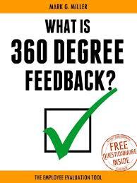 employee evaluation feedback amazon com what is 360 degree feedback the employee evaluation