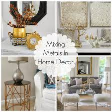 Small Picture Decorating Cents Mixing Metals In Home Decor