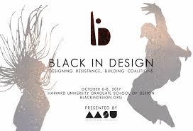Design Resistance Announcing Black In Design Designing Resistance Building