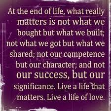 Live A Life That Matters Life Quotes Pinterest Fascinating What Really Matters In Life Quotes