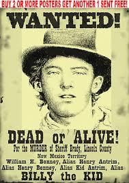 Old West Wanted Poster Billy The Kid Outlaw Garrett Western Reward Ebay