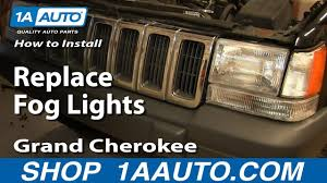 How To Replace Fog Lights 97 98 Jeep Grand Cherokee