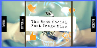 best picture size for facebook the best image size for social media posts