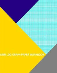 Semi Log Graph Paper Workbook 120 Divisions 5th Accent By