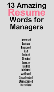 Astonishing Best Words To Use On A Resume The Ever How Write It