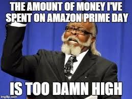 amazon prime day meme. Exellent Amazon Oh Amazon Prime Day  With Meme