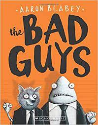 The Bad Guys (The Bad Guys #1) (1): Blabey, Aaron, Blabey, Aaron:  9780545912402: Amazon.com: Books