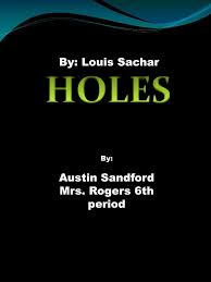 essay on the book holes essay on holes by luis sachar marked by teachers